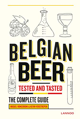 Belgian Beer: Tested and Tasted (Gin & Tonic) von Lannoo