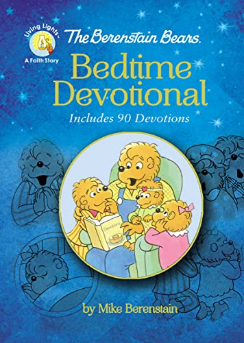 The Berenstain Bears Bedtime Devotional: Includes 90 Devotions (The Berenstain Bears: Living Lights: A Faith Story)