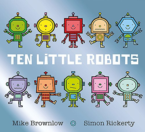 Ten Little Robots von Hachette Children'S Books; Orchard Books