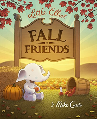 Little Elliot, Fall Friends von HENRY HOLT JUVENILE