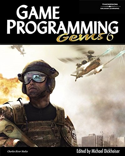 Game Programming Gems 6 (Game Development Series) von Cengage Learning