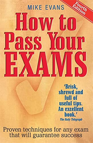 How to Pass Your Exams: 4th edition von How To Books