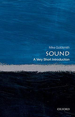 Sound: A Very Short Introduction (Very Short Introductions) von Oxford University Press, USA