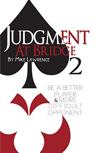 Judgment at Bridge 2: Be a Better Player and More Difficult Opponent von BARON BARCLAY BRIDGE SUPPLIES