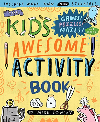 The Kid's Awesome Activity Book: Games! Puzzles! Mazes! And More von Workman Publishing