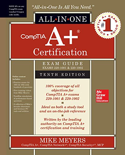 CompTIA A+ Certification All-in-One Exam Guide (Exams 220-1001 & 220-1002) von McGraw-Hill Education Ltd