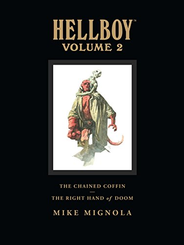 Hellboy Library Volume 2: The Chained Coffin and The Right Hand of Doom von Dark Horse Books