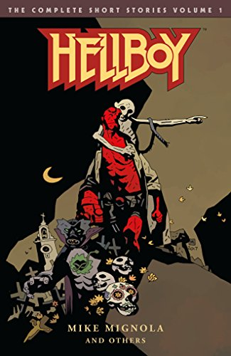 Hellboy: The Complete Short Stories Volume 1 von Dark Horse Books