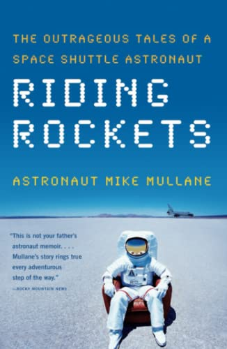 Riding Rockets: The Outrageous Tales of a Space Shuttle Astronaut von Scribner