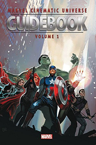 Marvel Cinematic Universe Guidebook: The Avengers Initiative (Guidebook to the Marvel Cinematic Universe)