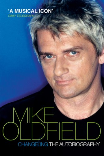 Changeling: The Autobiography of Mike Oldfield von Virgin Books