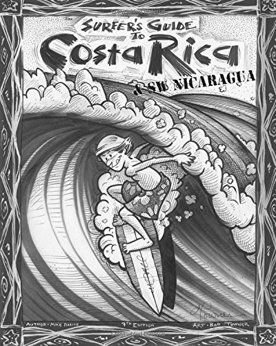 The Surfer's Guide to Costa Rica & SW Nicaragua von Createspace Independent Publishing Platform