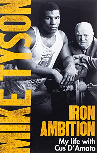 Iron Ambition: Lessons I've Learned from the Man Who Made Me a Champion von Little, Brown Book Group; Sphere