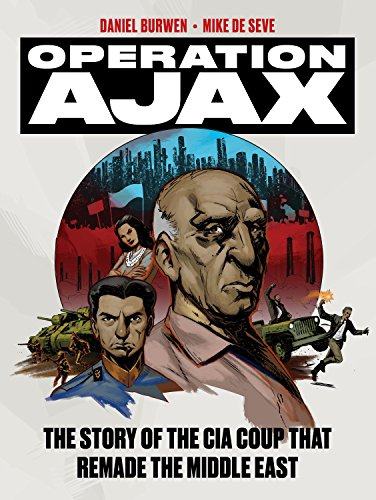 Operation Ajax: The Story of the CIA Coup that Remade the Middle East (Graphic Non Fiction) von Verso