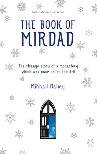 The Book of Mirdad: The strange story of a monastery which was once called The Ark von Watkins Publishing
