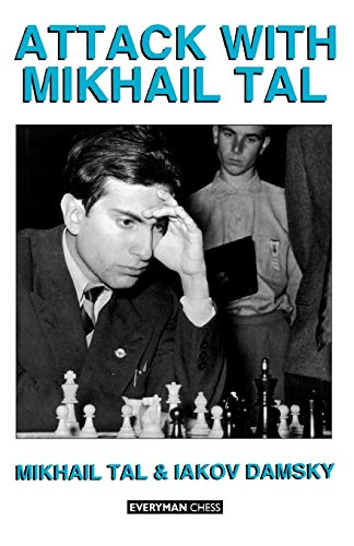 Attack with Mikhail Tal (Cadogan Chess Books) von Gloucester Publishers Plc