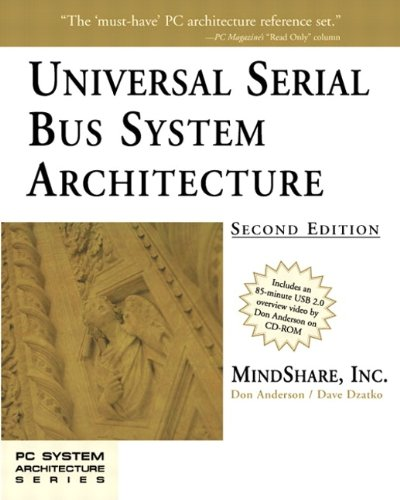 Universal Serial Bus System Architecture (PC System Architecture Series)