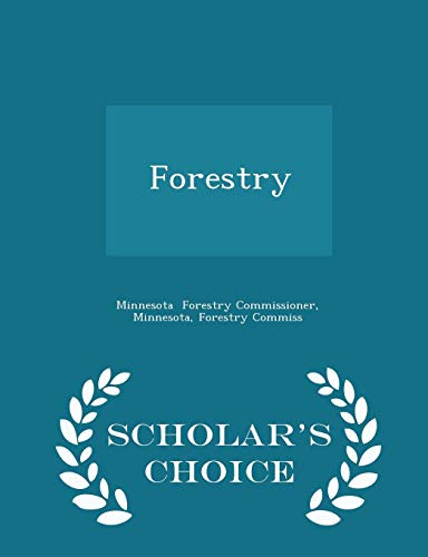 Forestry - Scholar's Choice Edition von Scholar's Choice