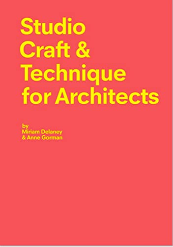 Studio Craft & Technique for Architects von Laurence King