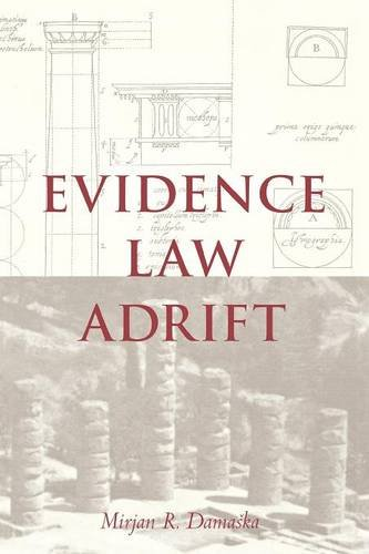 Damaska, M: Evidence Law Adrift von Yale University Press