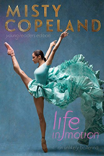 Life in Motion: An Unlikely Ballerina Young Readers Edition von Aladdin