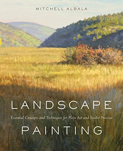 Landscape Painting: Essential Concepts and Techniques for Plein Air and Studio Practice von Watson-Guptill