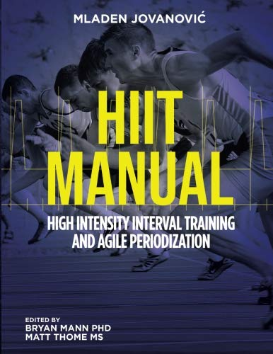 HIIT High Intensity Interval Training and Agile Periodization von CreateSpace Independent Publishing Platform