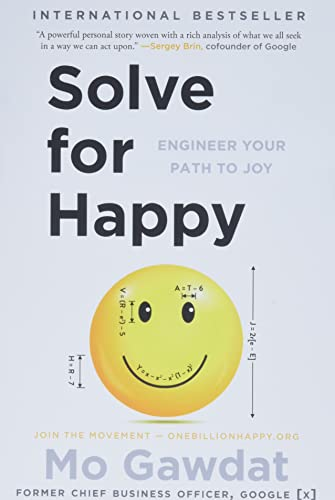 Solve for Happy: Engineer Your Path to Joy von Simon + Schuster Inc.