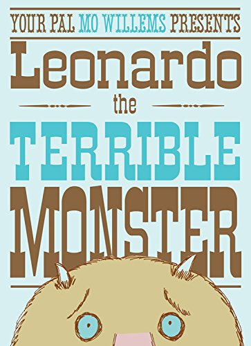 Leonardo, the Terrible Monster (Ala Notable Children's Books. Younger Readers (Awards)) von Hyperion Books for Children