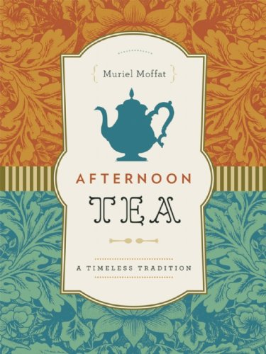 Afternoon Tea: A Timeless Tradition von Douglas & McIntyre