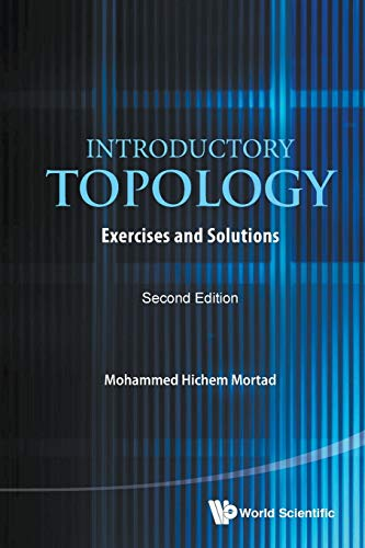 Introductory Topology: Exercises And Solutions (Second Edition)