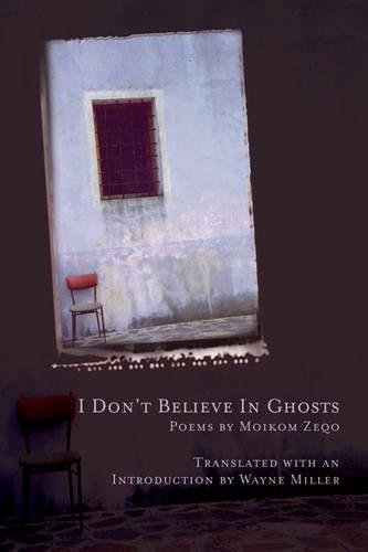 I Don't Believe in Ghosts (Lannan Translations Selection Series, Band 11) von BOA Editions Ltd.
