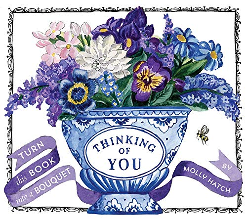 Hatch, M: Thinking of You: Turn This Book Into a Bouquet (Uplifting Editions) von Harry N. Abrams