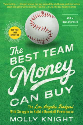 The Best Team Money Can Buy: The Los Angeles Dodgers' Wild Struggle to Build a Baseball Powerhouse von Simon & Schuster