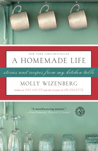A Homemade Life: Stories and Recipes from My Kitchen Table von Simon & Schuster