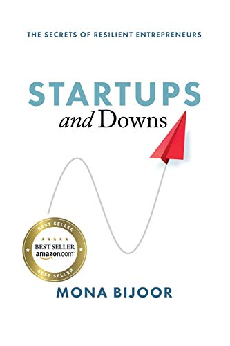Startups and Downs: The Secrets of Resilient Entrepreneurs von Indigo River Publishing