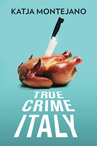 TRUE CRIME ITALY von Independently published