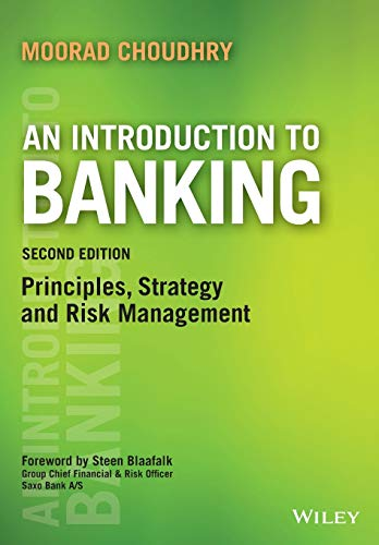 An Introduction to Banking: Principles, Strategy and Risk Management (Securities Institute) von Wiley John + Sons