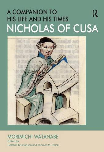 Nicholas of Cusa: A Companion to His Life and His Times von Ashgate Publishing Limited