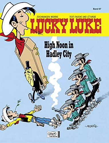 Lucky Luke 67: High Noon in Hadley City von Egmont Comic Collection