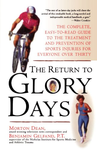 The Return to Glory Days: The Complete, Easy-to-Read Guide to the Treatment and Prevention of Sports Injuries for Everyone Over Thirty von Pocket
