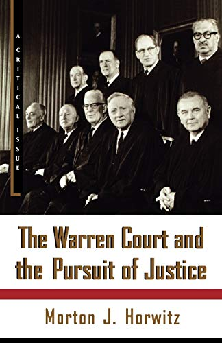 The Warren Court and the Pursuit of Justice (Hill and Wang Critical Issues) von Hill & Wang