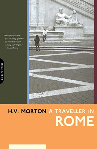 A Traveller in Rome (H.V. Morton) von Da Capo Press