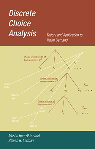 Discrete Choice Analysis: Theory and Application to Travel Demand (Transportation Studies, Band 9) von MIT Press Ltd