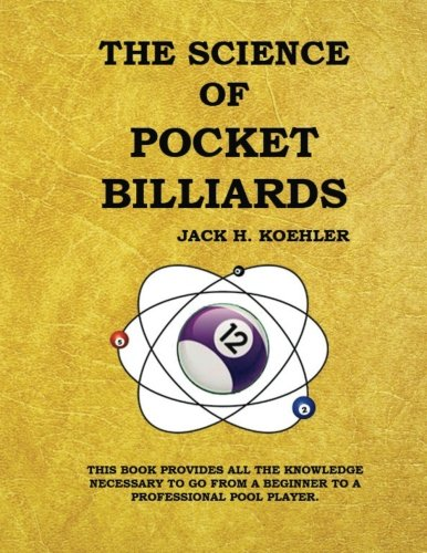 The Science of Pocket Billiards von Sportology Publications
