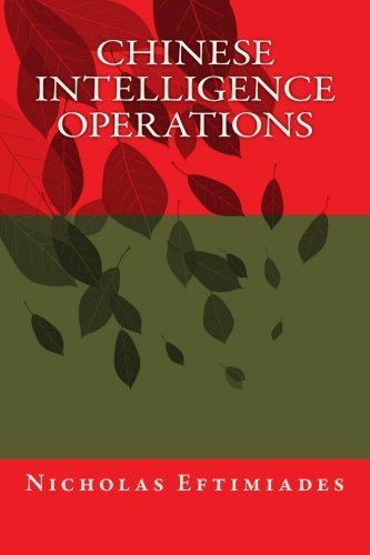 Chinese Intelligence Operations von Createspace Independent Publishing Platform