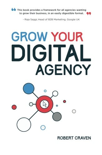 Grow Your Digital Agency von CreateSpace Independent Publishing Platform