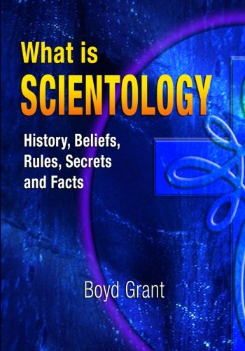 What Is Scientology: History, Beliefs, Rules, Secrets and Facts von Speedy Publishing LLC