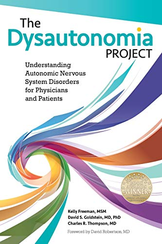 The Dysautonomia Project: Understanding Autonomic Nervous System Disorders for Physicians and Patients von NEW CHAPTER PUBL