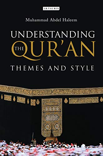Understanding the Qur'an: Themes and Style (London Qur'an Studies) von Bloomsbury Publishing PLC